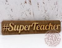 Сувенирная надпись SuperTeacher